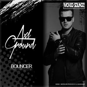 AXL GROUND - Bouncer