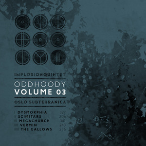 IMPLOSION QUINTET - ODDHOODY VOLUME 03