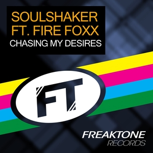 SOULSHAKER feat FIRE FOXX - Chasing My Desires