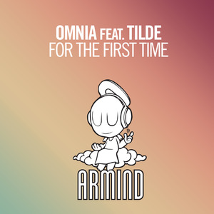 OMNIA feat TILDE - For The First Time