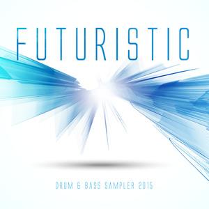 VARIOUS - Futuristic Drum & Bass Sampler 2015