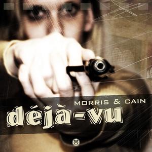 MORRIS & CAIN - Deja Vu