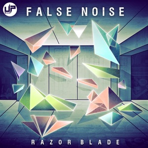 FALSE NOISE - Razor Blade EP