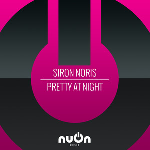SIR0N N0RIS - Pretty At Night