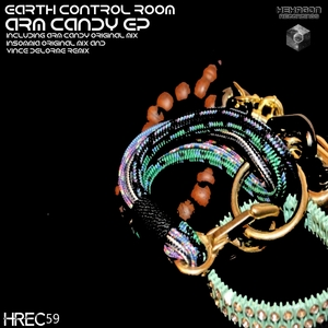 EARTH CONTROL ROOM - Arm Candy EP