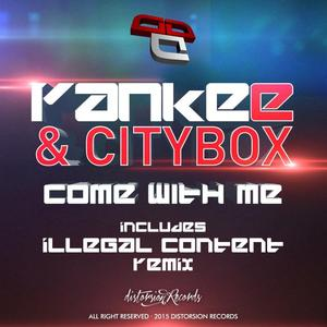 YANKEE/CITYBOX - Come With Me