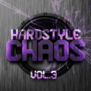 VARIOUS - Hardstyle Chaos Vol 3