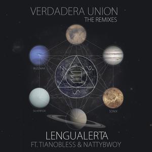 LENGUALERTA feat TIANOBLESS & NATTYBWOY - Verdadera Union (remixes)