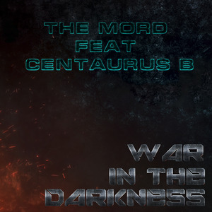 MORD, The feat CENTAURUS B - War In The Darkness