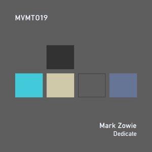ZOWIE, Mark - Dedicate