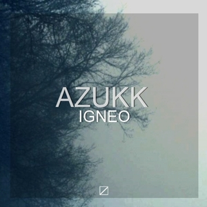 AZUKK - Igneo