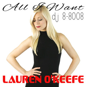 DJ 8-8008 feat LAUREN O'KEEFE - All I Want
