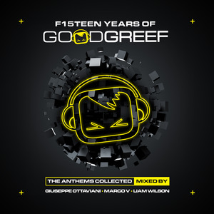 GIUSEPPE OTTAVIANI/MARCO V/LIAM WILSON/VARIOUS - F15teen Years Of Goodgreef (The Anthems Collected)