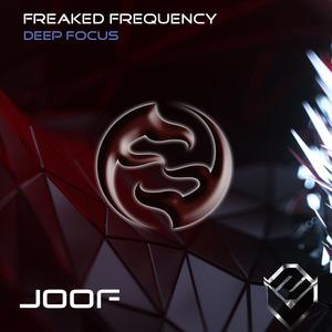 FREAKED FREQUENCY - Deep Focus