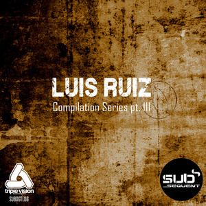RUIZ, Luis - Compilation Series Part III