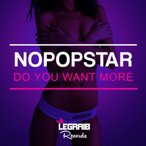 NOPOPSTAR - Do You Want More EP