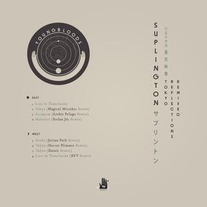 SUPLINGTON - Tokyo Reflections Remixed