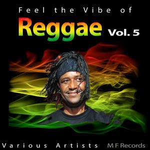 VARIOUS - Feel The Vibe Of Reggae Vol 5