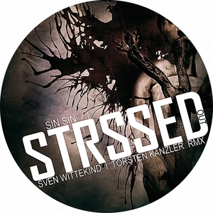 SIN SIN - Stressed Out