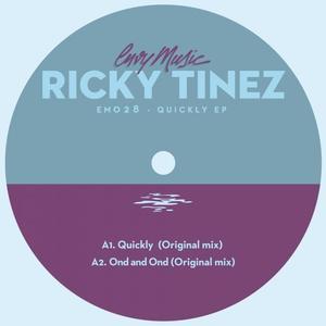 TINEZ, Ricky - Quickly EP
