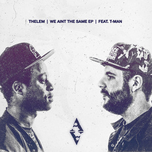 THELEM - We Aint The Same EP