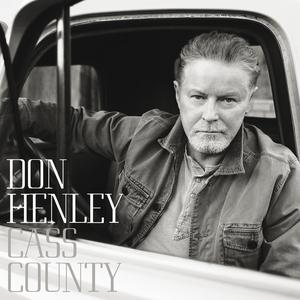 DON HENLEY - Cass County
