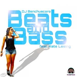 DJ BENCHUSCORO feat KATE LESING - Beats & Bass