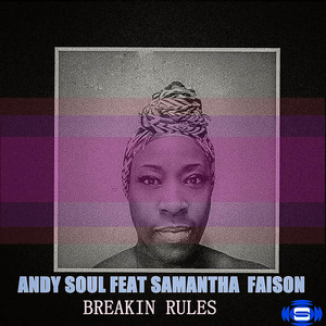 ANDY SOUL/SAMANTHA FAISON - Breaking Rules
