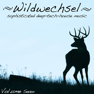 VARIOUS - Wildwechsel Vol 7 (Sophisticated Deep Tech-House Music)
