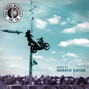 RATIER, Renato/VARIOUS - Get Physical Music Presents: Full Body Workout Vol 16