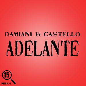 DAMIANI/CASTELLO - Adelante
