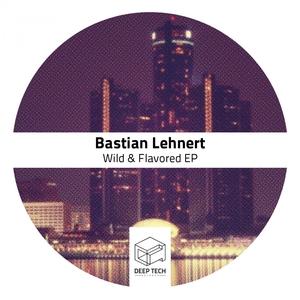 LEHNERT, Bastian - Wild & Flavored