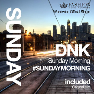 DJ DNK - Sunday Morning