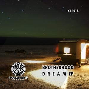 BROTHERHOOD - Dream EP