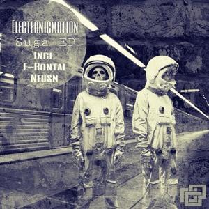 ELECTRONICMOTION - Suga EP