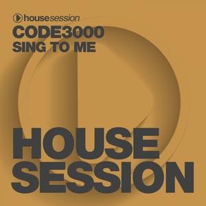 CODE3000 - Sing To Me