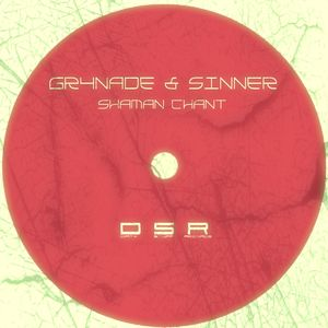GR4NADE/SINNER - Shaman Chant
