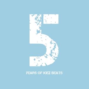 VARIOUS - 5 (Five Years Of Kiez Beats)