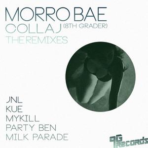 COLLAJ - Morro Bae: The Remixes