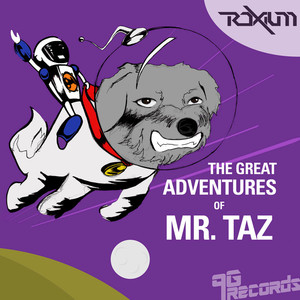 ROXIUM - The Great Adventures Of Mr Taz