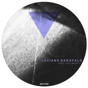 GAROFALO, Luciano - Feel The Impact