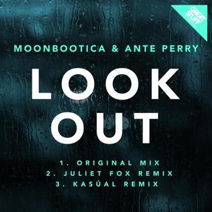 MOONBOOTICA & ANTE PERRY - Look Out