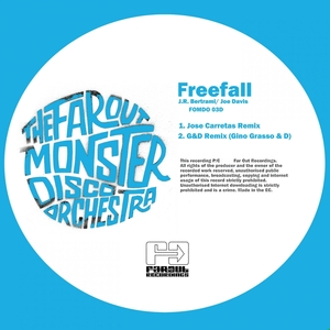 FAR OUT MONSTER DISCO ORCHESTRA, The - Freefall (remixes)