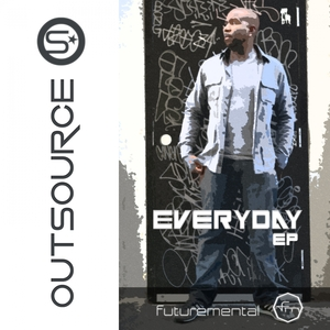 OUTSOURCE - Everyday EP