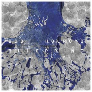 HOLROYD, Bob - Blueprint