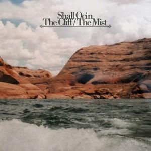 SHALL OCIN - The Cliff