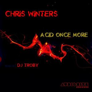 WINTERS, Chris - Acid Once More