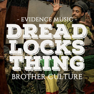 BROTHER CULTURE/DERRICK SOUND/LITTLE LION SOUND - Dreadlocks Thing