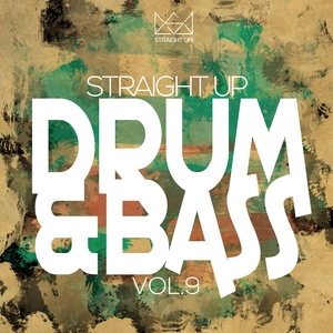VARIOUS - Straight Up Drum & Bass! Vol 9