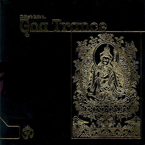 VARIOUS - The Clubber's Guide To Goa Trance